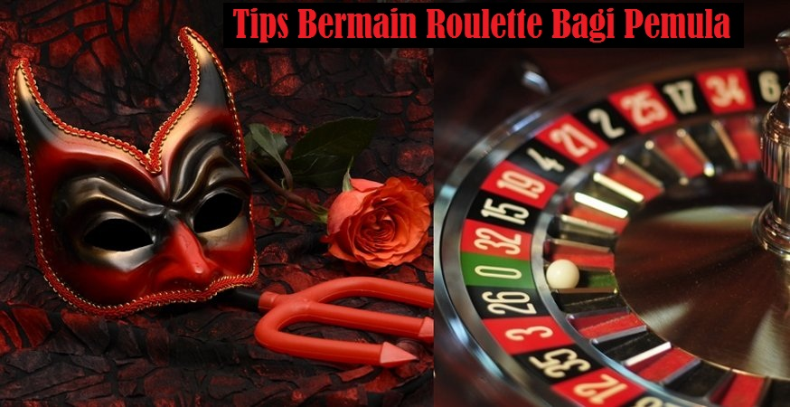 tips bermain roulette
